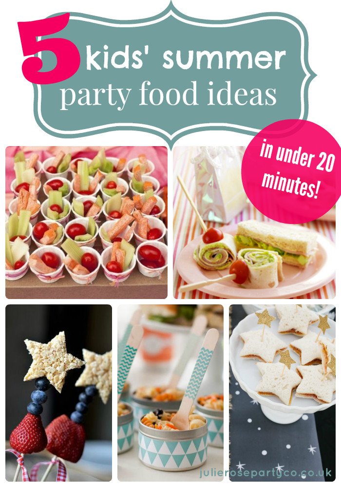Summer Food Party Ideas  5 kids' summer party food ideas in under 20 minutes