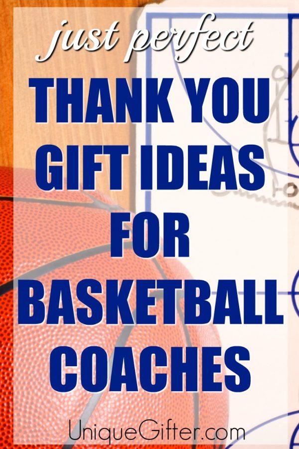 Thank You Coach Gift Ideas  20 Thank You Gift Ideas for Basketball Coaches Unique Gifter