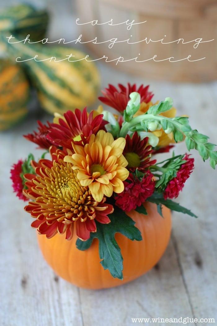 Thanksgiving Flower Centerpiece  DIY Thanksgiving Centerpiece Wine & Glue