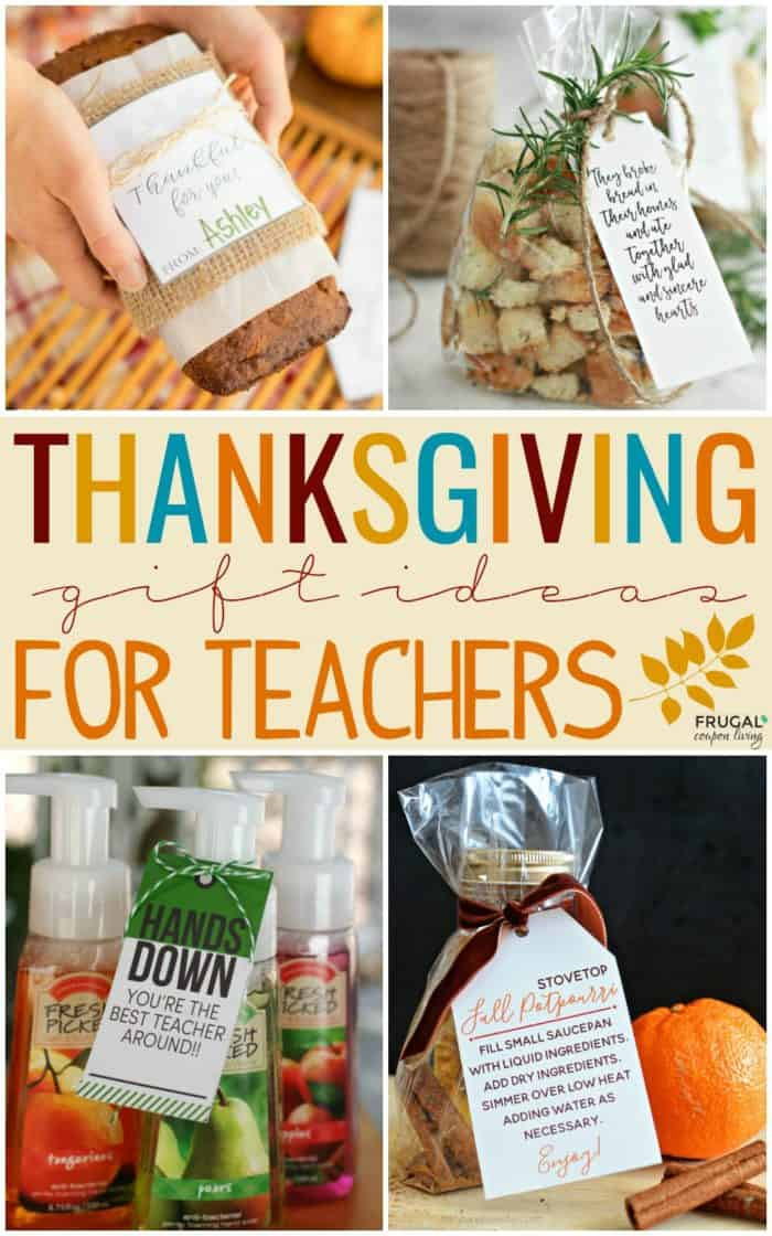 Thanksgiving Gift Ideas  Thanksgiving Gift Ideas for Teachers with Printables