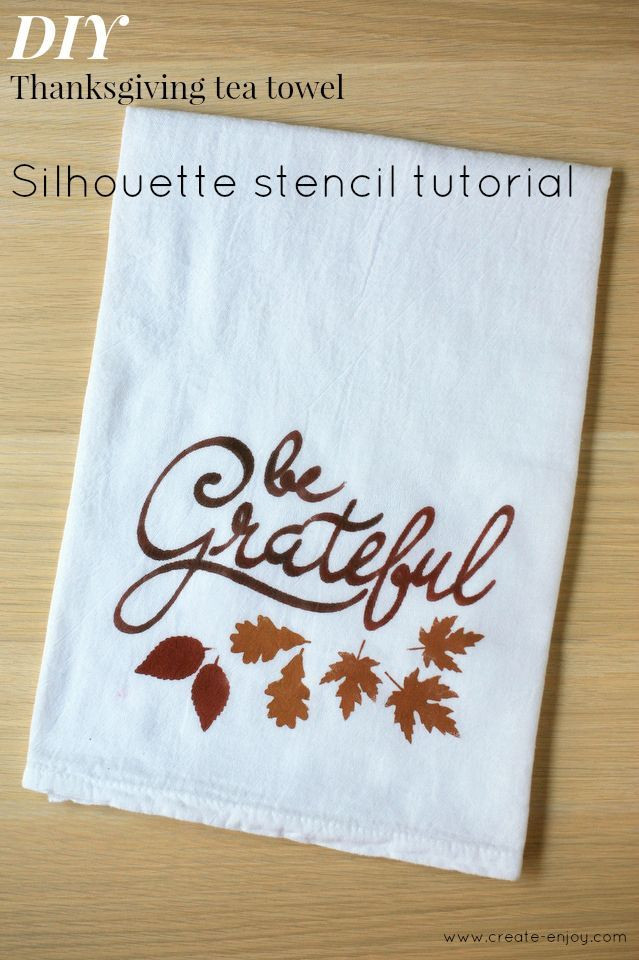 Thanksgiving Kitchen Towels  Create Enjoy DIY Thanksgiving tea towel Silhouette