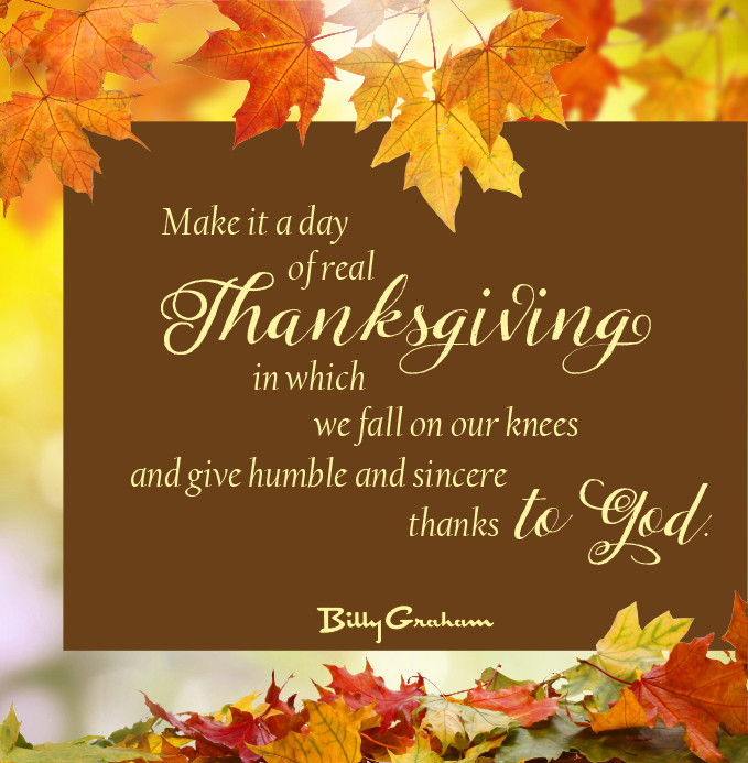 Thanksgiving Quotes To God  In His Own Words Time of Thanksgiving The Billy Graham