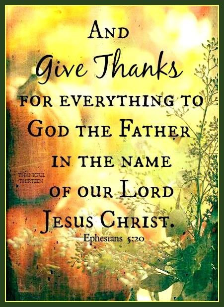 Thanksgiving Quotes To God  Give Thanks To God s and for