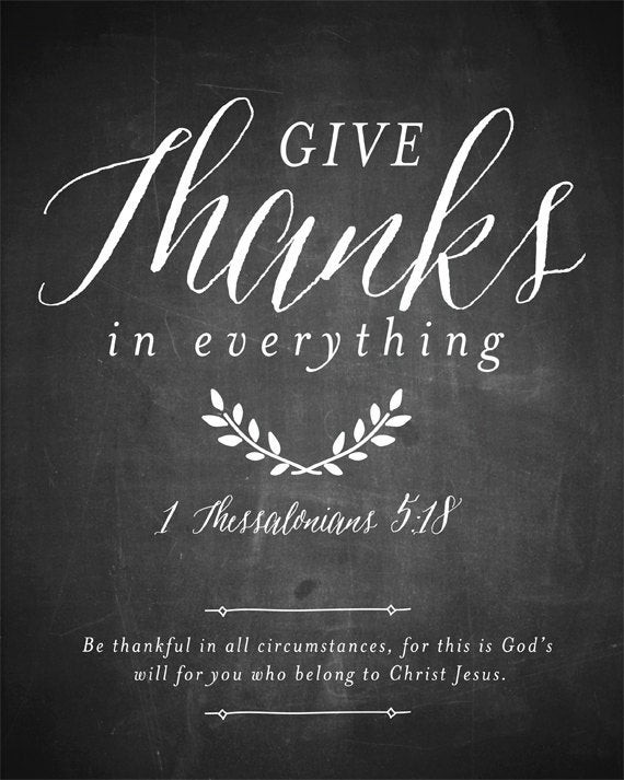 Thanksgiving Quotes To God  Thanksgiving Printable Give Thanks in everything