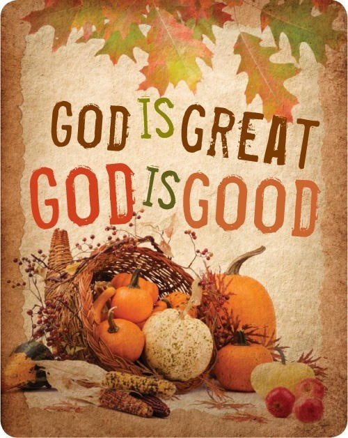 Thanksgiving Quotes To God  God is Great Sayings Pinterest