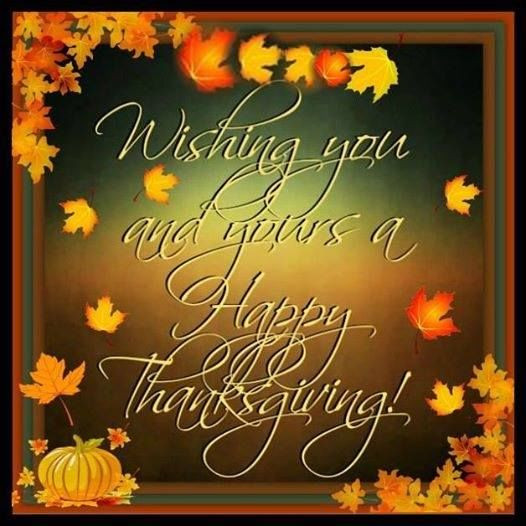 Thanksgiving Wishes Quotes  Wishing You And Yours A Happy Thanksgiving