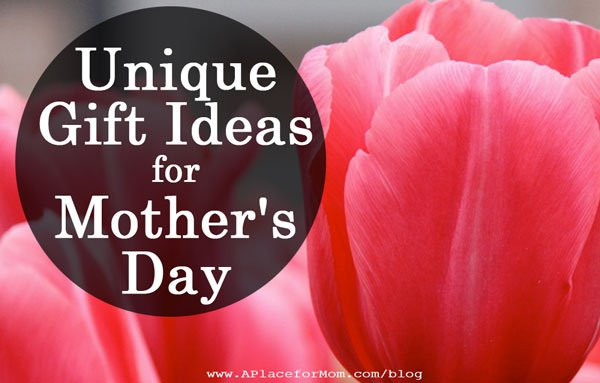 Unique Mother'S Day Gift Ideas  Unique Gift Ideas for Mother s Day