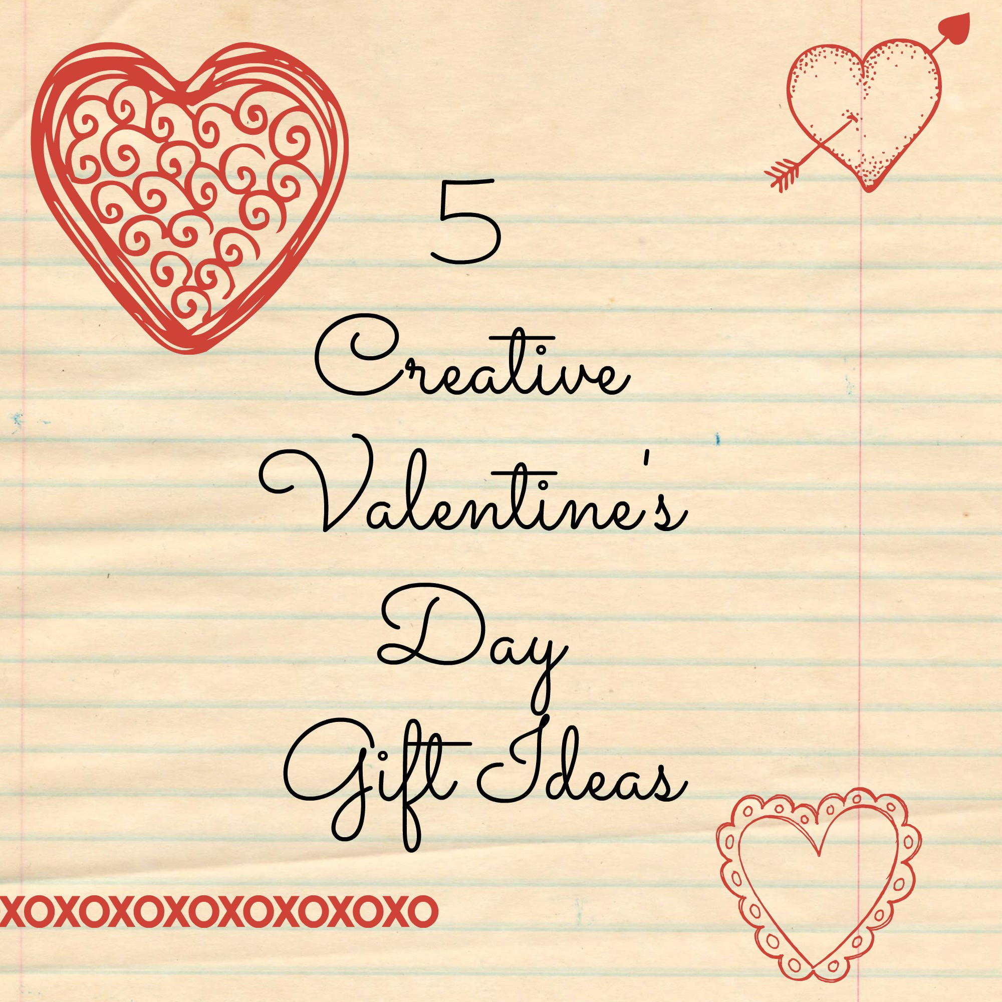 Valentines Gift Ideas For Husband  5 Creative Valentine's Day Gift Ideas