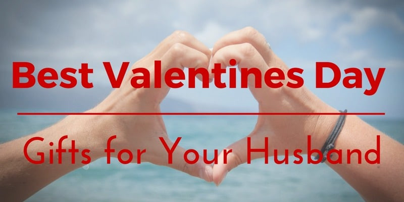Valentines Gift Ideas For Husband  Best Valentines Day Gifts for Your Husband 30 Unique