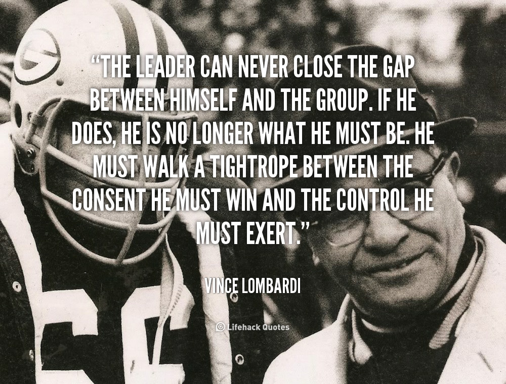 Vince Lombardi Leadership Quotes  Lombardi Leadership Quotes QuotesGram