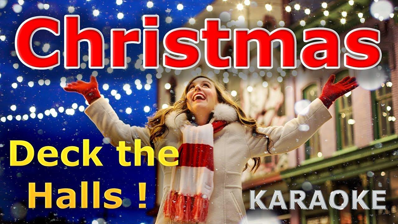 Christmas Songs Deck The Hall  Christmas Songs Deck the Halls KARAOKE with Lyrics