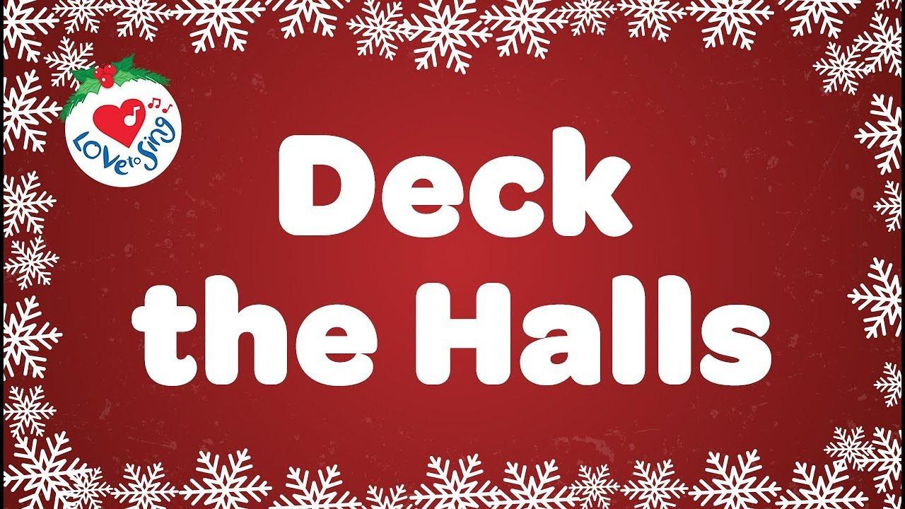 Christmas Songs Deck The Hall  Deck the Halls with Lyrics