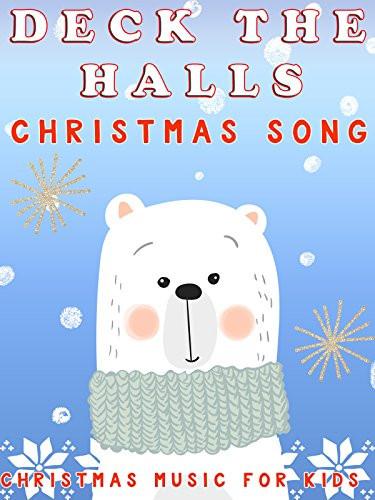 Christmas Songs Deck The Hall  Amazon Deck The Halls Christmas Song Christmas Music