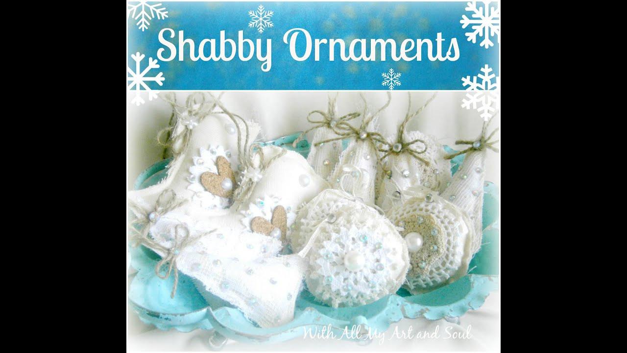 Shabby Chic Christmas Ornaments  Shabby chic christmas ornaments EASY PEASY