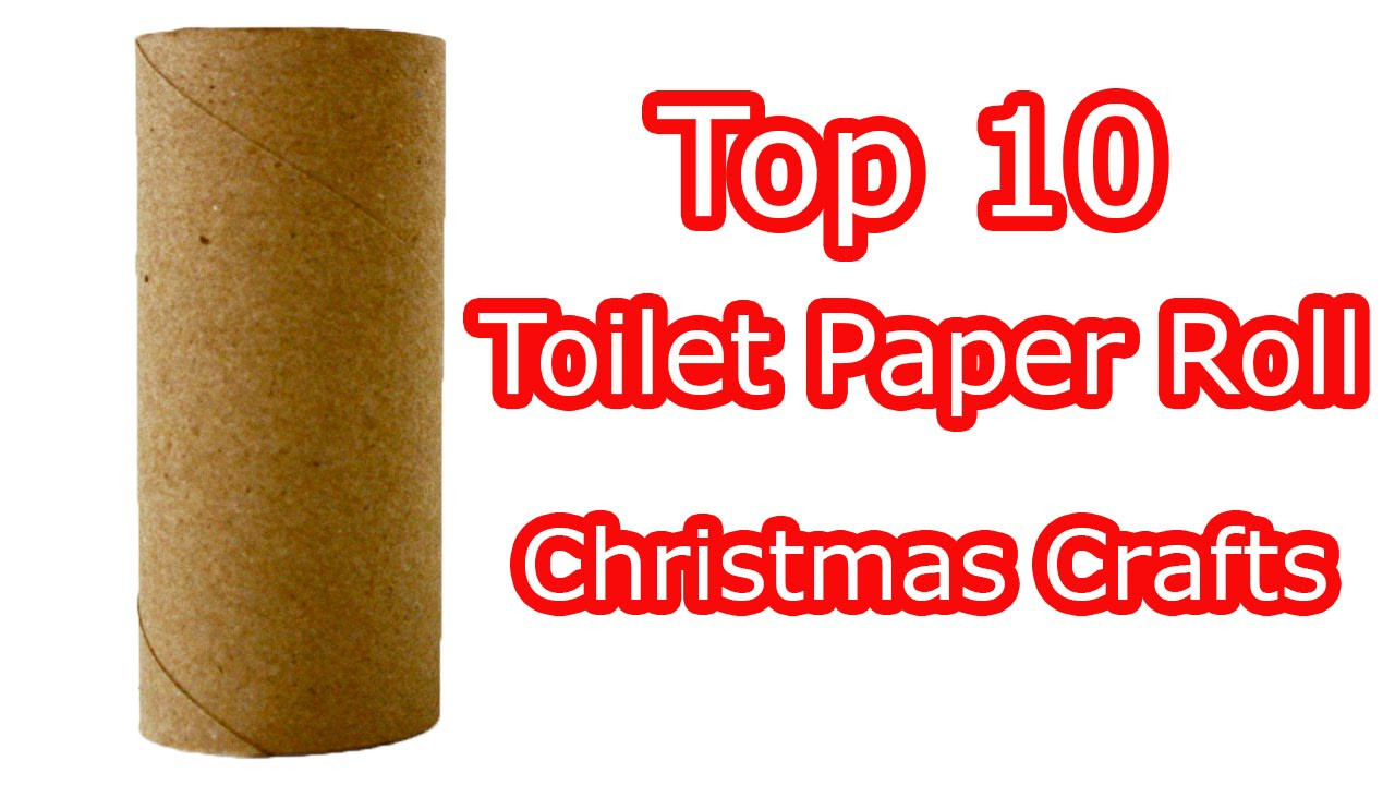 Toilet Paper Roll Christmas Crafts  Top 10 Toilet Paper Roll Christmas Crafts